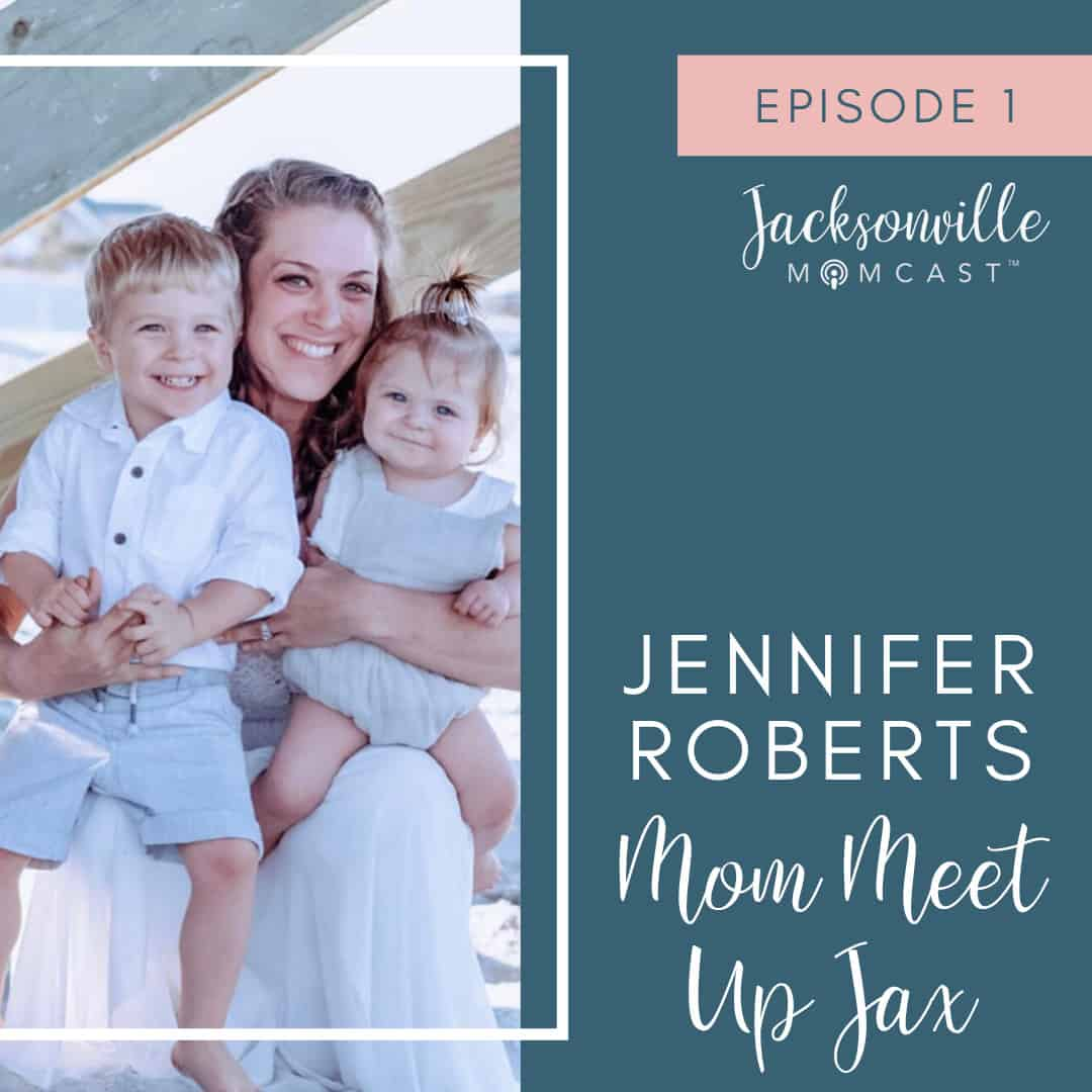 Episode 1 Jennifer Roberts Mom Meet Up Jax