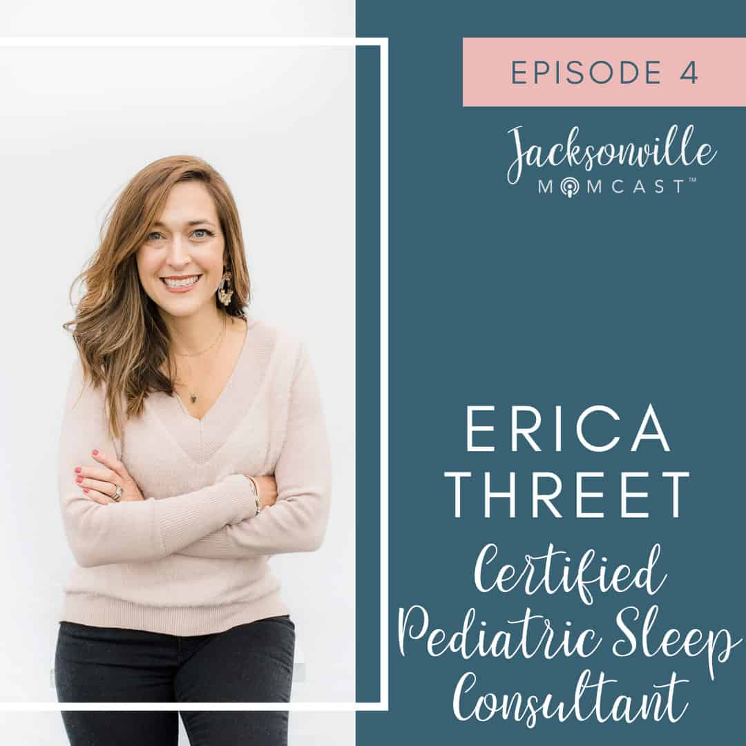 Erica Threet - Jacksonville Mom and Certified Pediatric Sleep Consultant with Sleepwise Consulting.