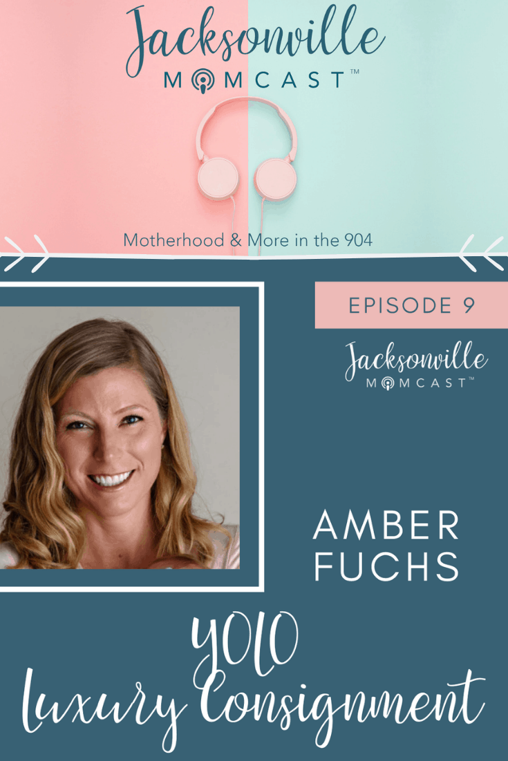 Yolo Luxury Consignment - Jacksonville Momcast interview with Amber Fuchs