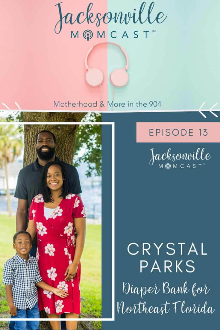 Jacksonville Momcast: Crystal Parks the founder of Jax Diaper Bank