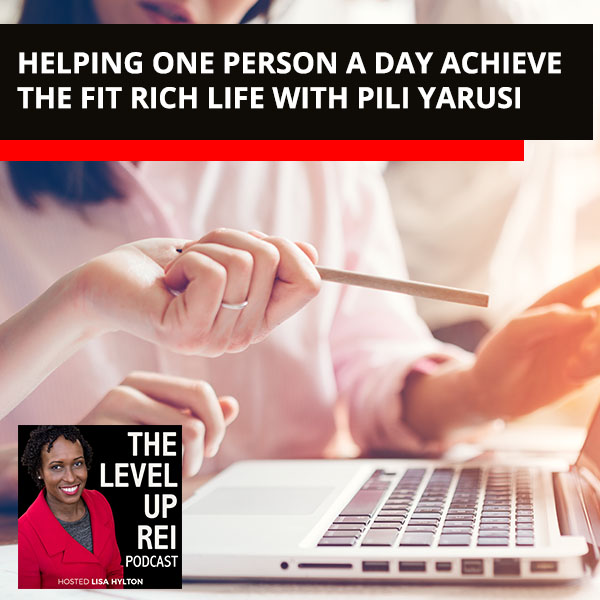 Helping One Person A Day Achieve The Fit Rich Life With Pili Yarusi