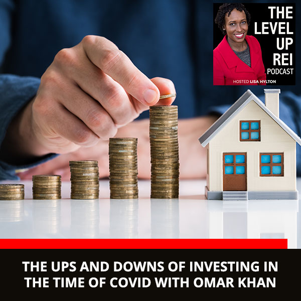 The Ups and Downs of Investing in the Time of Covid with Omar Khan