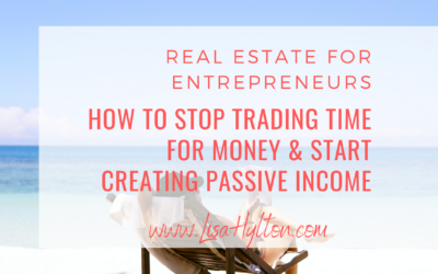 How to Stop Trading Your Time For Money And Start Creating Passive Income