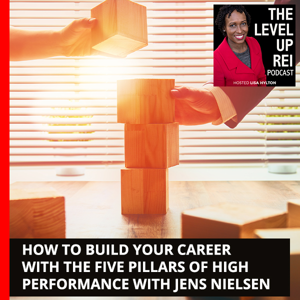 How To Build Your Career With The Five Pillars Of High Performance With Jens Nielsen