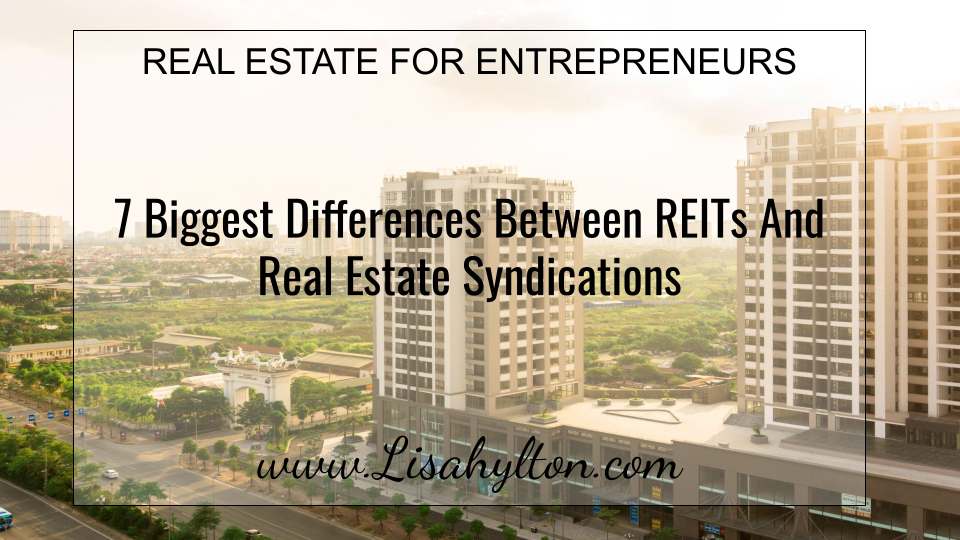 7 Biggest Differences Between REITs And Real Estate Syndications