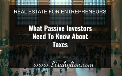 What Passive Investors Need To Know About Taxes