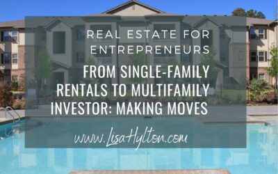 From Single-Family Rentals to Multifamily Investor: Making Moves