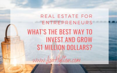 What's the Best Way To Invest and Grow $1 Million Dollars?