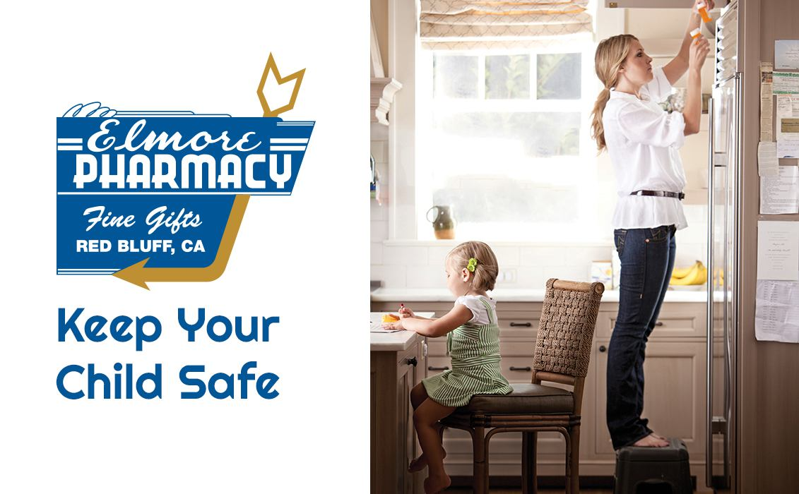 Keep your child safe Elmore Pharmacy Red Bluff