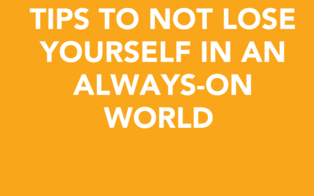 Tips to not lose yourself in an always-on world   David Shar   Ctrl+Alt+Del w/ Lisa Duerre