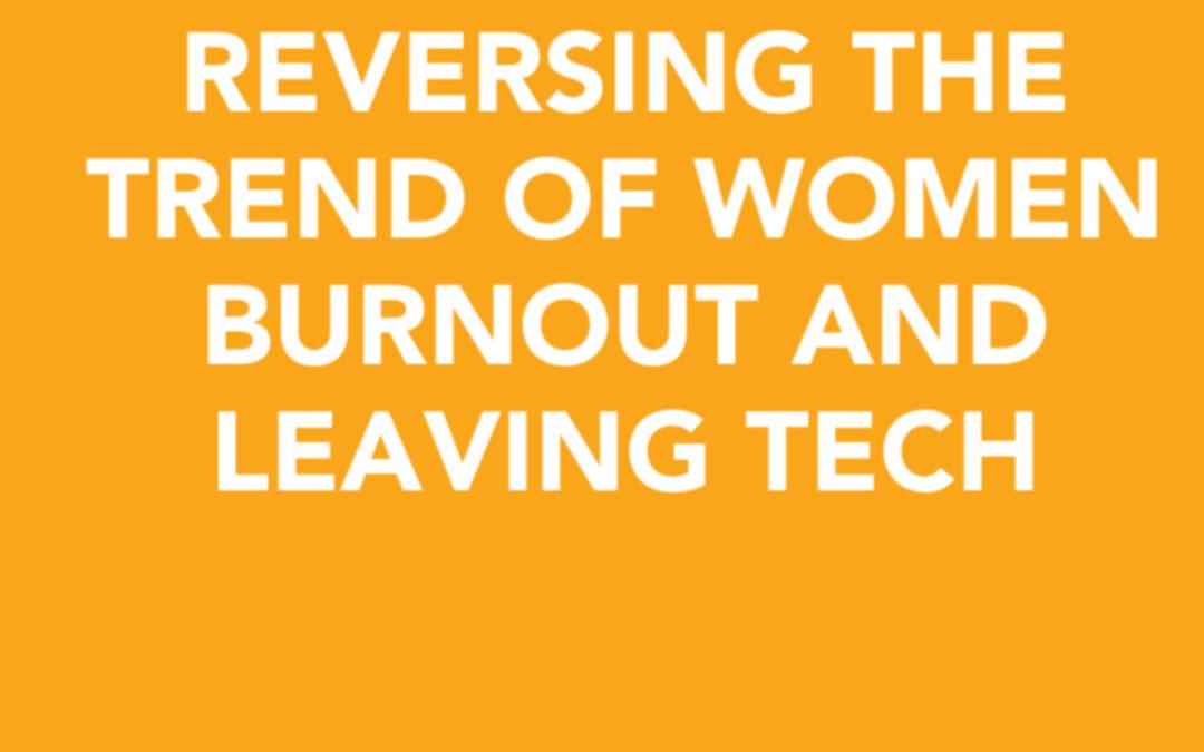 Reversing the trend of women burnout and leaving Tech   Karen Worstell   Ctrl+Alt+Del w/ Lisa Duerre