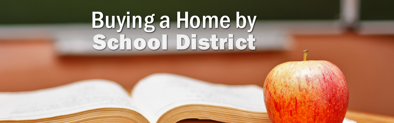 Buying a Home by School District