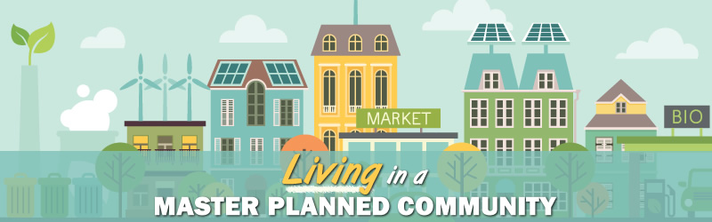 Living in a Master Planned Community