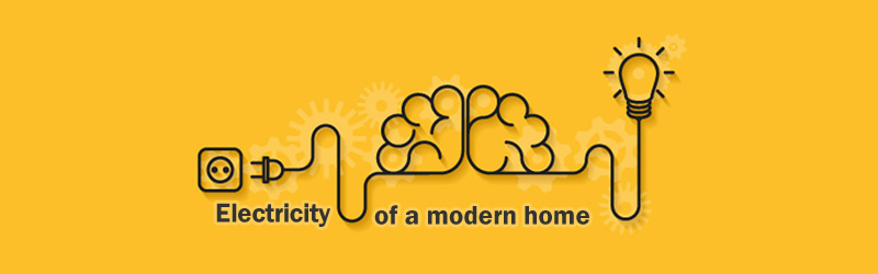 Electricity of a Modern Home