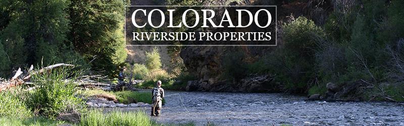 Riverside Properties in Colorado