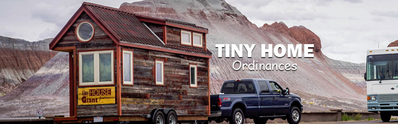 Tiny Home Ordinance