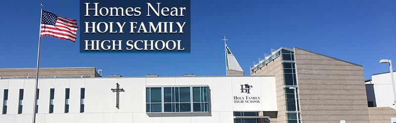 Homes Near Holy Family High School