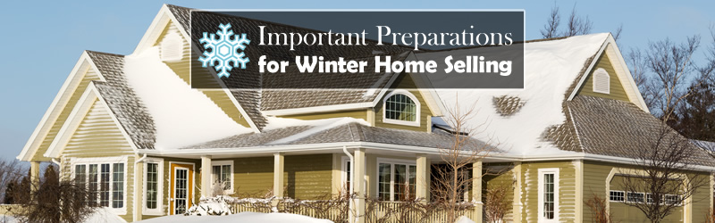 Important Preparations for Winter Home Selling