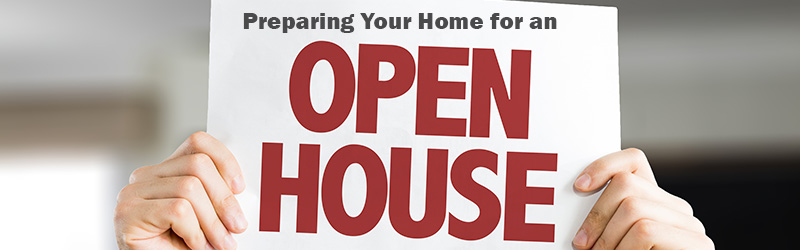 Preparing Your Home for an Open House
