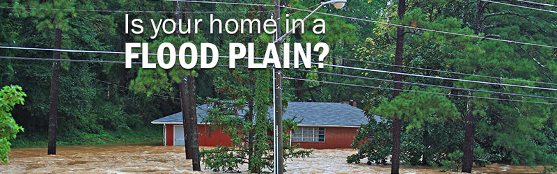 Is Your Home in a Flood Plain?
