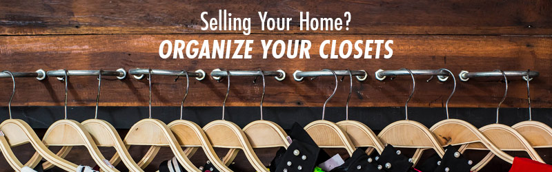 Selling Your Home? Organize Your Closets