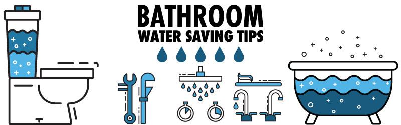 Bathroom Water Saving Tips