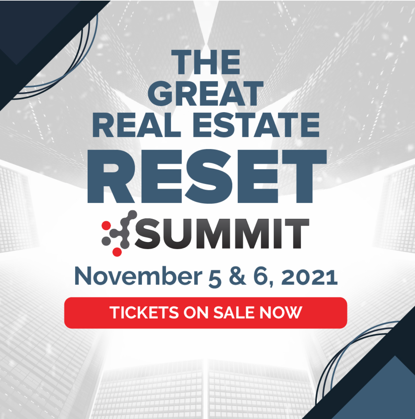 The Great Real Estate Reset Summit
