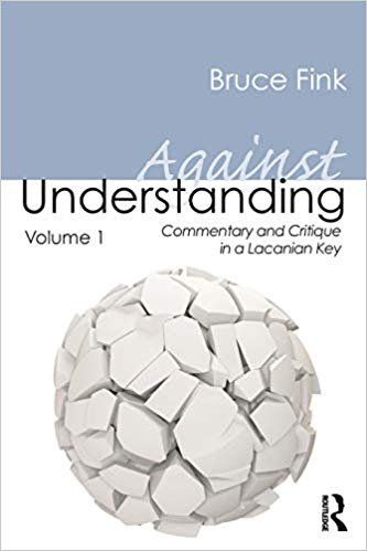 Against Understanding Volume 1