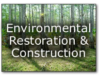 Environmental Restoration & Construction