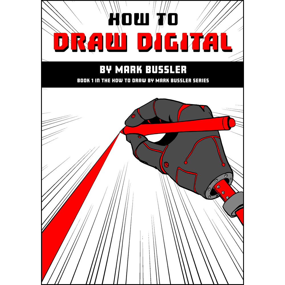 How To Draw Digital by Mark Bussler