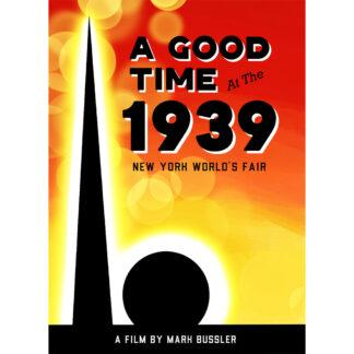 A Good Time at the 1939 New York World's Fair