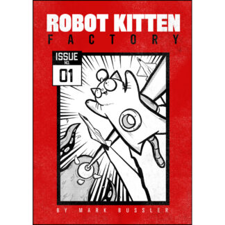 Robot Kitten Factory Issue #1