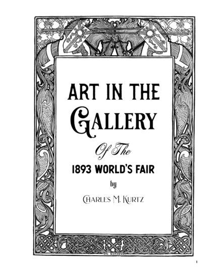 Art in the Gallery of the 1893 World's Fair: Enlarged Illustrated Special Edition image 1
