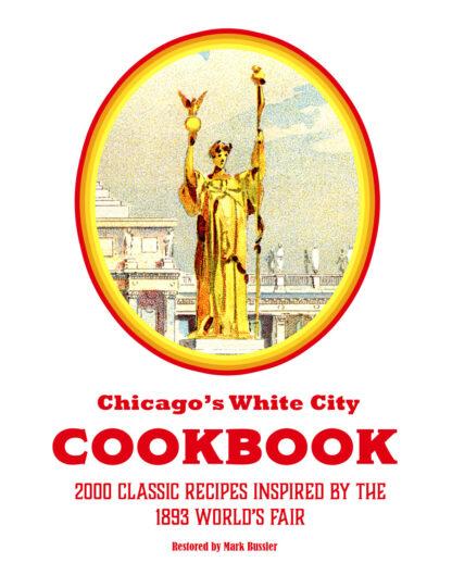 Chicago's White City Cookbook Cover