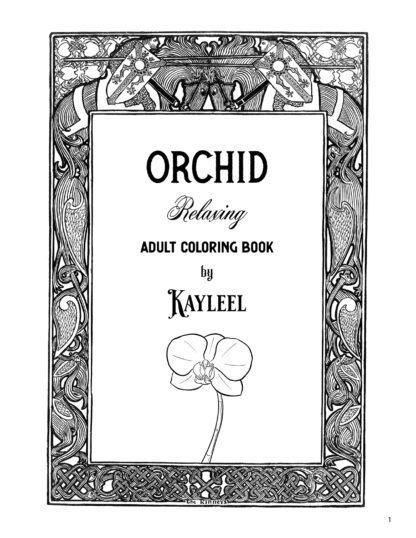 Orchid Relaxing Adult Coloring Book by Kayleel image 1