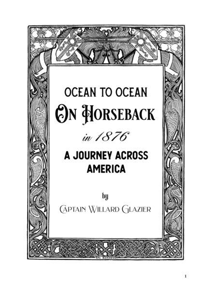 Ocean To Ocean On Horseback in 1876 image 2