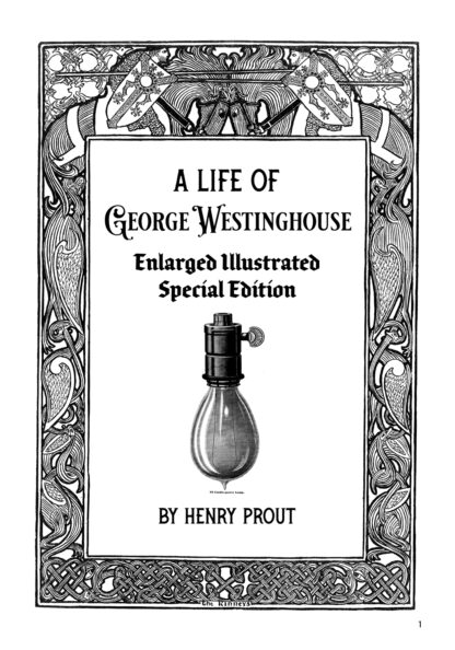 A Life of George Westinghouse Image 1