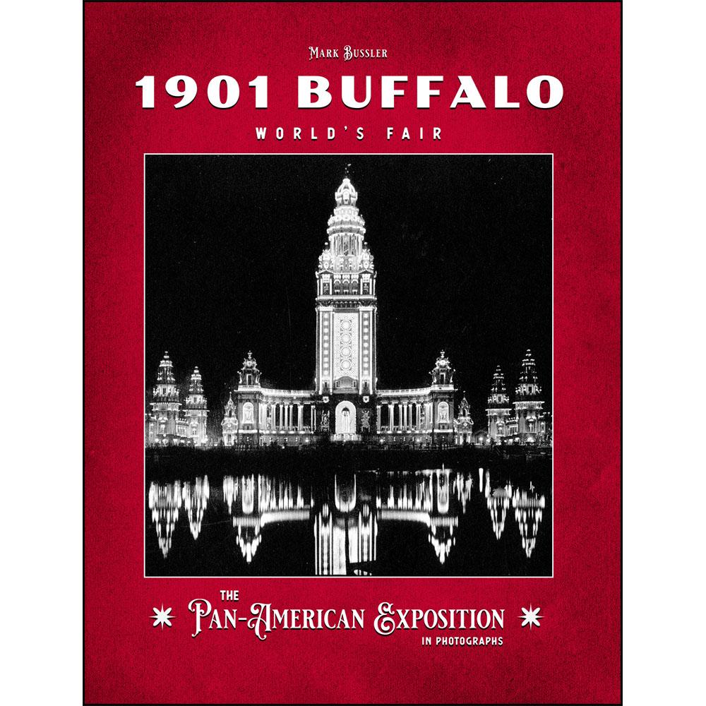 1901 Buffalo World's Fair: The Pan-American Exposition in Photographs