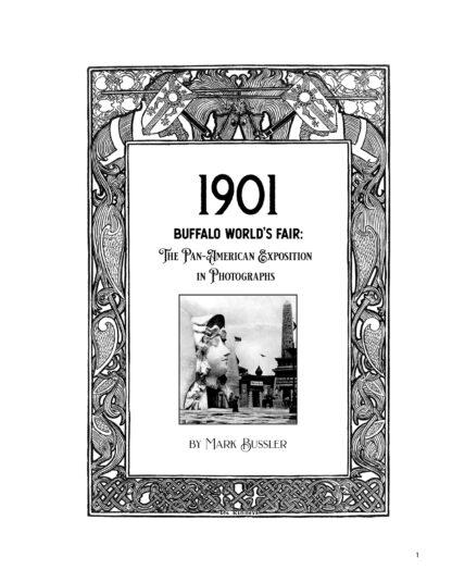 1901 Buffalo World's Fair: The Pan-American Exposition in Photographs Image 1