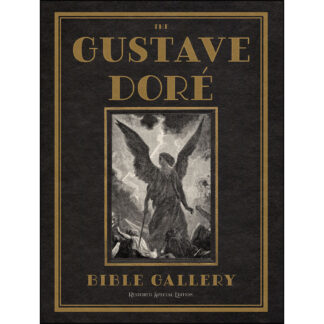 The Gustave Doré Bible Gallery Restored Special Edition