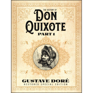 The History of Don Quixote Part 1: Gustave Doré Restored Special Edition