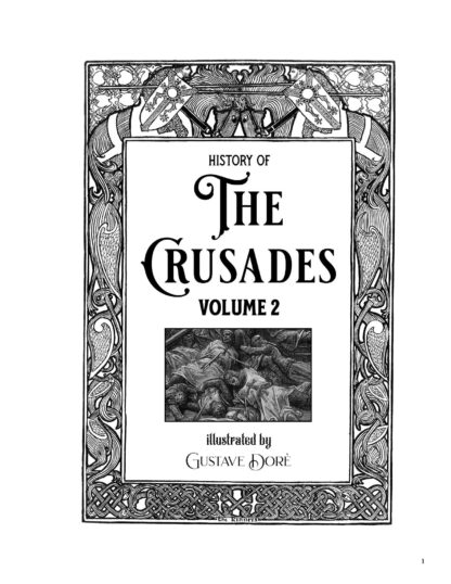 History of the Crusades Volume 2 Gustave Dore Restored Special Edition image 5