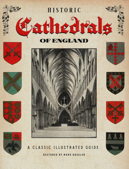 Historic Cathedrals of England: A Classic Illustrated Guide cover