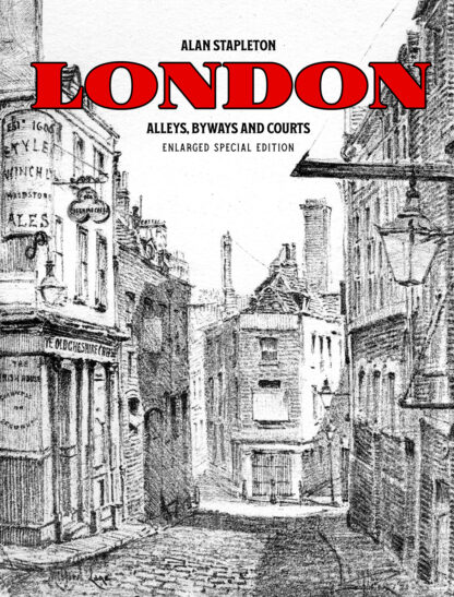 London Alleys, Byways and Courts: Enlarged Special Edition Cover