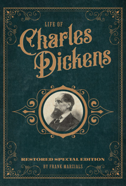 Life of Charles Dickens: Restored Special Edition Cover