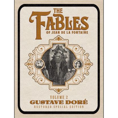 The Fables of Jean de La Fontaine Volume 2: Gustave Doré Restored Special Edition