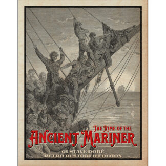 The Rime of the Ancient Mariner: Gustave Doré Retro Restored Edition