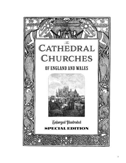 The Cathedral Churches of England and Wales: Enlarged Illustrated Special Edition Image 1