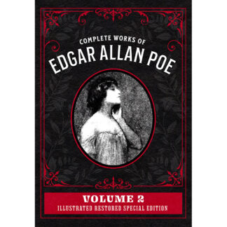 Complete Works of Edgar Allan Poe Volume 2: Illustrated Restored Special Edition