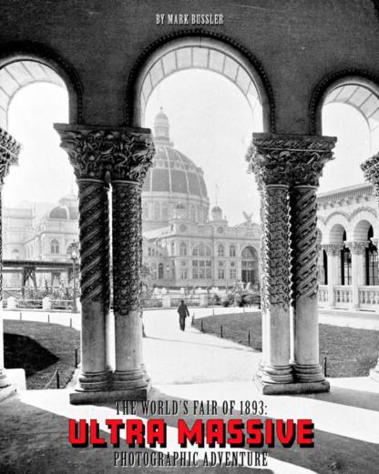 The World's Fair of 1893 Ultra Massive Photographic Adventure Trilogy 1-3 Bundle image 5